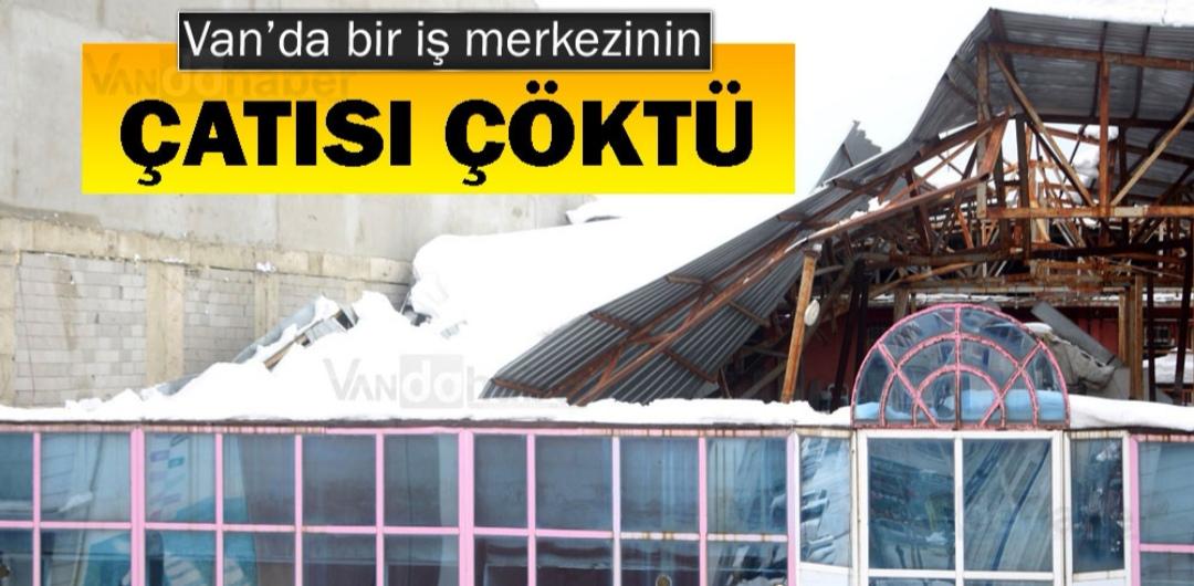 Van'da Bir İş Merkezinin Çatısı Çöktü