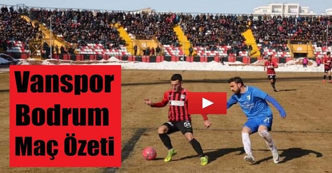 Vanspor 1- 5 Bodrumspor (Maç Özeti)