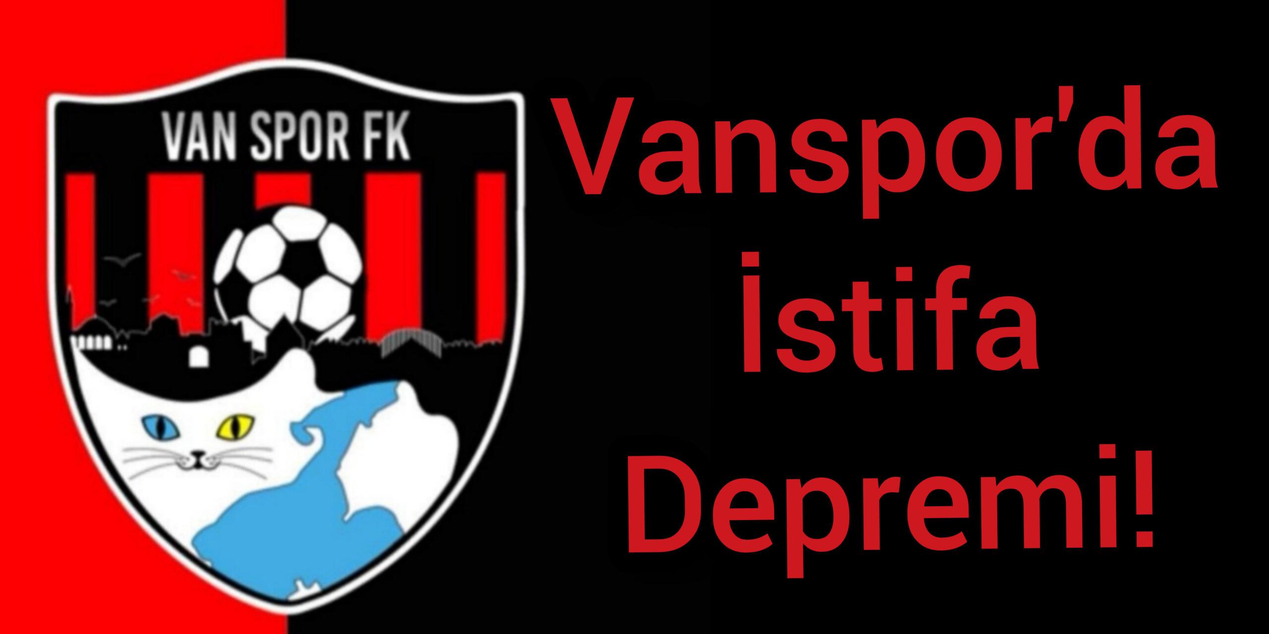 Vanspor'da Üç İstifa Birden!