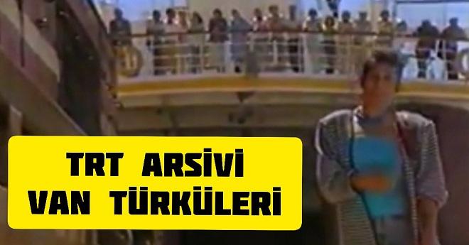 Trt Arşivi Van Tanıtım Türkü