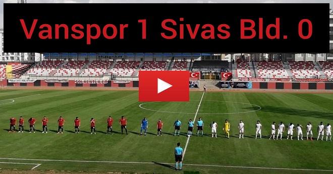 Vanspor Fk 1 – 0 Sivas Belediye
