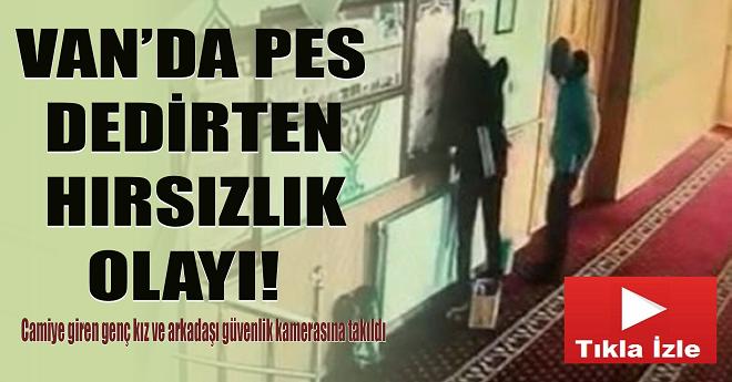 Van'da Camideki Hırsızlar Kameraya Takıldı