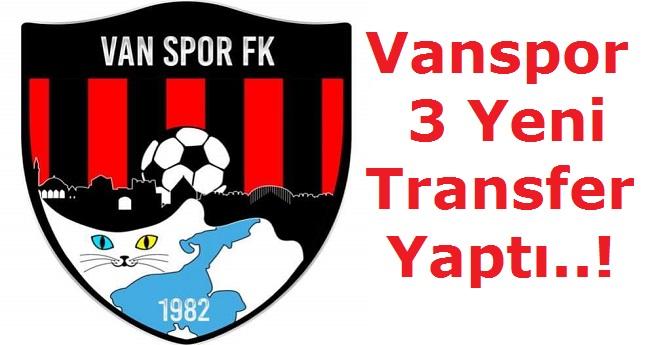 Vanspor 3 Yeni Transfer Yaptı