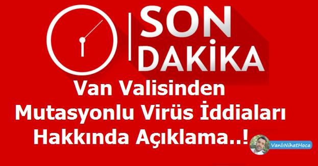 Van Valisi Mutasyonlu Virüs