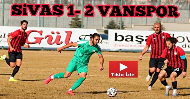 Sivas Belediye 1 - 2 Vanspor FK (Maç Özeti)