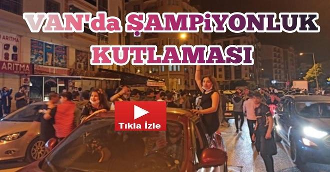 Van'da Beşiktaş'ın Şampiyonluk Kutlaması