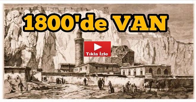 Van Şehri Gravürleri (1800'lü Yıllar)