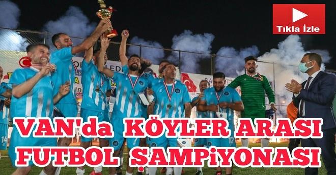 Van'da Köyler Arası Futbol Turnuvasının Şampiyonu Belli Oldu!
