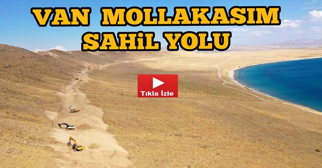 Van Mollakasım Sahil Yolu Projesi Başladı