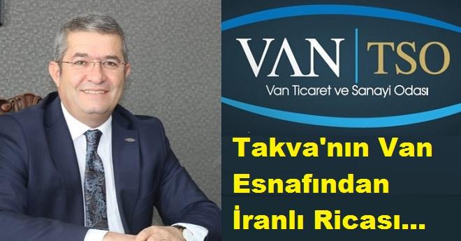 Van TSO Başkanından Sınır Kapısı Açıklaması