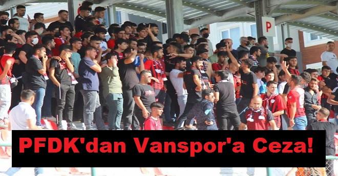 Vanspor'a Para ve İhtar Cezası!