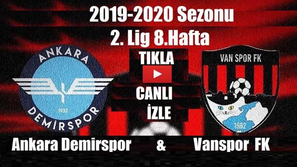 Ankara Demirspor-Vanspor Fk (Canlı İzle)