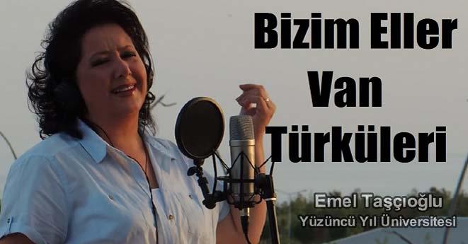 Bizim Eller Van Türküleri