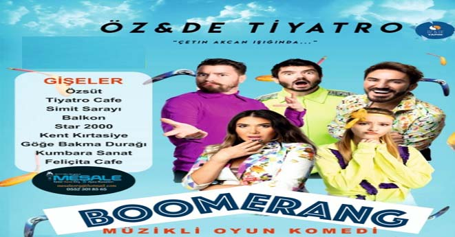Boomerang Komedi Oyunu Van'a Geliyor