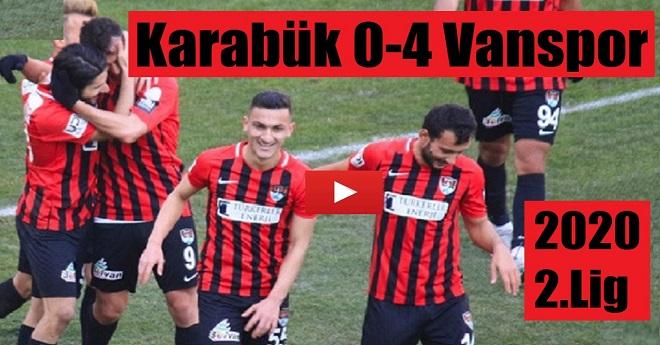 K.Karabük 0 – 4 Vanspor Maç Özeti