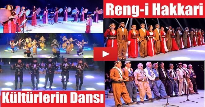 Kültürlerin Dansı Reng-i Hakkari Van'da