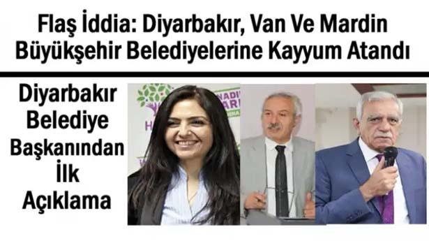 Van Diyarbakır ve Mardin Belediyelerine Kayyum Atandı İddiası