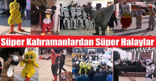 Süper Kahramanlardan Süper Halaylar