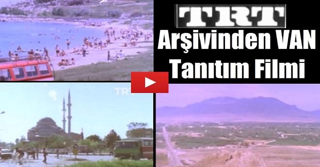 TRT Arşivinden Van Tanıtım Filmi