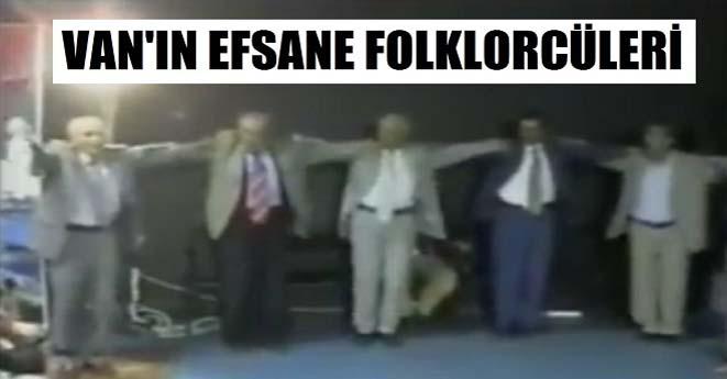 Van'ın Eski Folklorcüleri