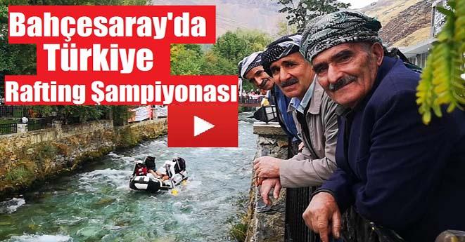 Bahçesaray'da Türkiye Rafting Şampiyonası Heyecanı