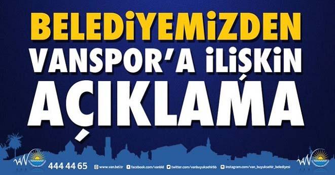 Büyükşehir Belediyesinden Vanspor Açıklaması