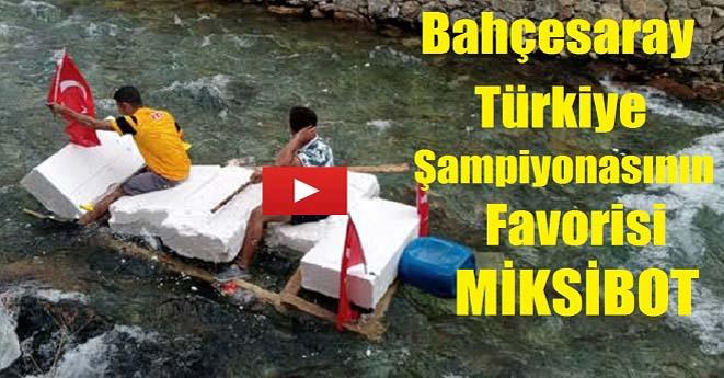 Bahçesaray Türkiye Rafting Şampiyonasının Favorisi; MiksiBot
