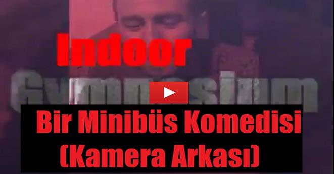 Bir Minibüs Komedisi (Kamera Arkası)