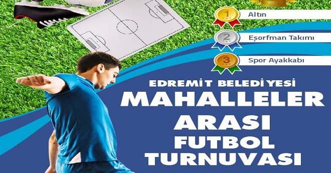 Edremit Belediyesi Futbol Turnuvası Düzenliyor