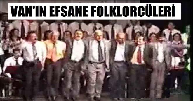Van'ın Efsane Follorcüleri