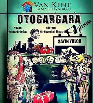 Otogargara Tiyatro Oyunu