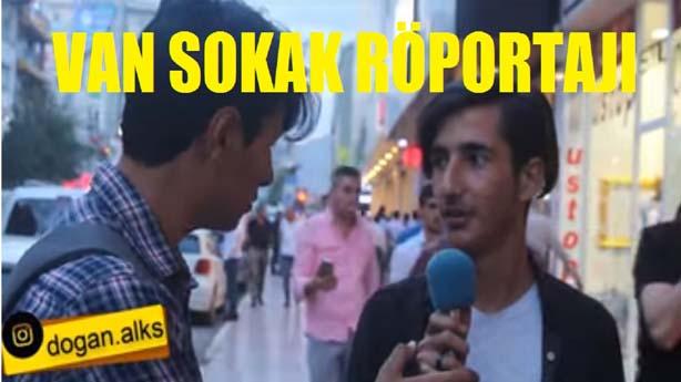 Van Sokak Röportajı