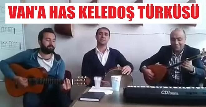 Van'a Has Keledoş Türküsü