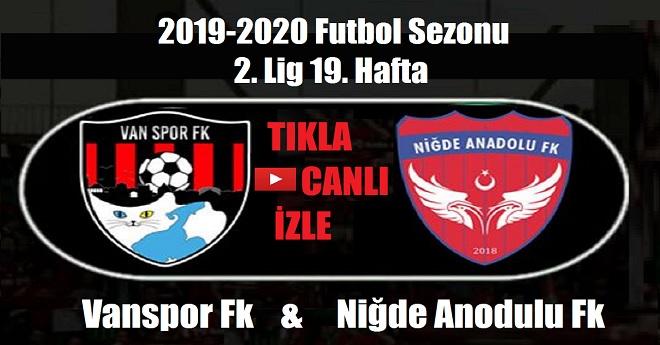 Vanspor FK – Niğde Anadolu FK Maçı (Canlı İzle)