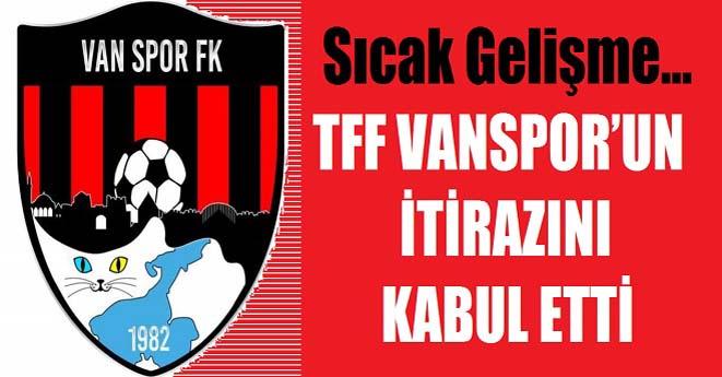 TFF, Vanspor'un İtirazını Kabul Etti
